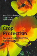 Crop protection: from agrochemistry to agroecology