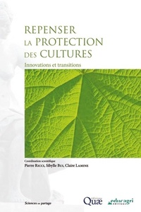 Repenser la protection la protection des cultures